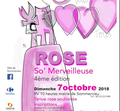 DIMANCHE 07 OCTOBRE 2018 10H  :  MARCHE ROSE SO'MERVEILLEUSE